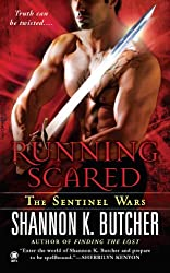Running Scared: The Sentinel Wars