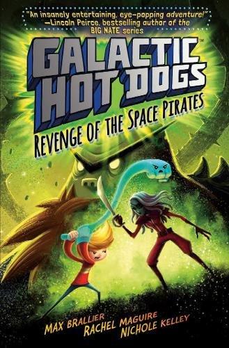 Galactic HotDogs 3: Revenge of the Space Pirates