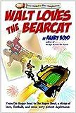 Walt Loves the Bearcat, Randy Boyd, 1931875162