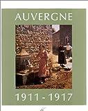 L'Auvergne au quotidien, 1911-1917: Musée Albert Kahn, 92
