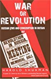 War or Revolution, Harold Shukman, 0853037086