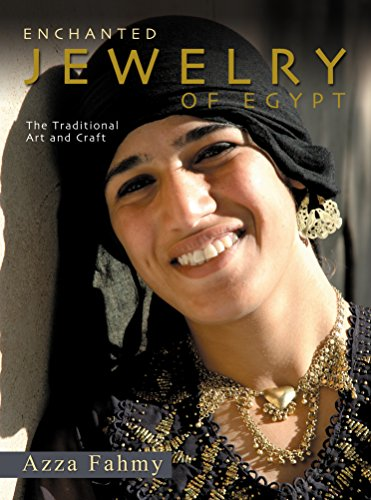 (Enchanted Jewelry of Egypt: The Traditional Art and Craft)