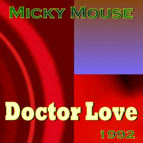 Amazon.com: Doctor Love (Instrumental): Micky Mouse: MP3 Downloads