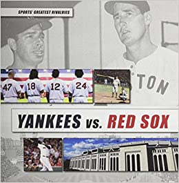Book Yankees vs. Red Sox: 1 (Great Sports Rivalries)