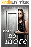 Fear No More (Ghost No More Series Book 3)