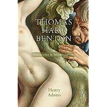 Thomas Hart Benton: Discoveries and Interpretations
