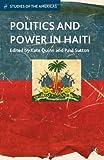 Politics and Power in Haiti, , 1137311991