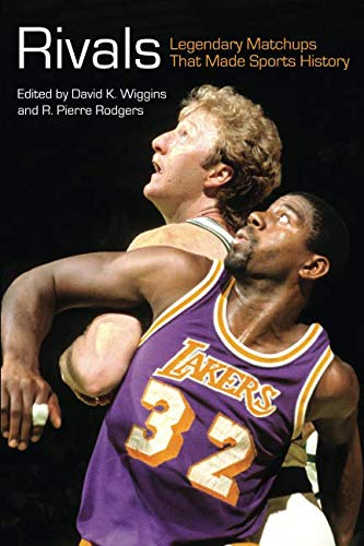 Books : Rivals: Legendary Matchups That Made Sports History