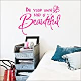 Lillian's Garden Be Your Own Kind of Beautiful Decal Wall Vinyl Sticker, 22 x 15-Inch (Hot Pink)