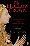 Front cover for the book The Hollow Crown: A History of Britain in the Late Middle Ages by Miri Rubin