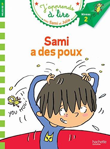 Sami Et Julie Cp Niveau 2 Sami A Des Poux J'Apprends Avec Sami Et Julie French Edition