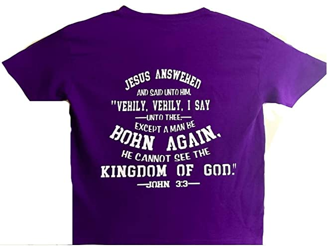 31b4d5b42 Amazon.com: Christian T-shirt/Bible Verse/Religious gift/Church gift/Jesus  gift/Pastor gift/Baptism gift/(Except a man be born again): Handmade