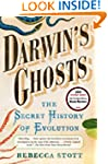 Darwin's Ghosts: The Secret History o...