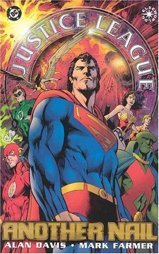 Justice League of America: Another Nail (JLA (DC Comics Unnumbered Paperback)) pdf epub