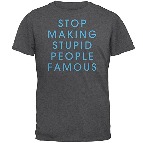 stop making stupid people famous - 4