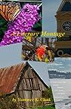 A Literary Montage, Summer Clark, 1467915939