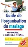 Guide de l'organisation du mariage par Terrail