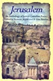Jerusalem : An Anthology of Canadian Jewish Poetry, , 1550650769