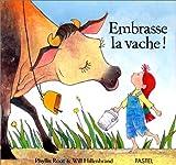 """Afficher """"Embrasse la vache !"""""""