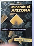 Minerals of Arizona 9780974984605
