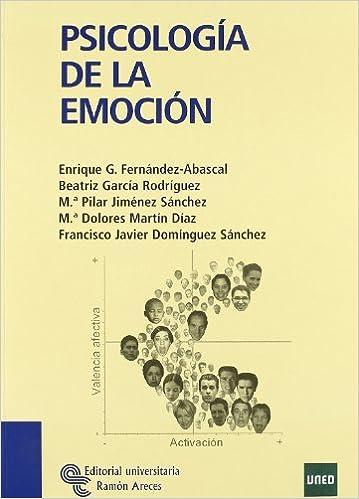 Psicología De La Emoción por Enrique García Fernández-abascal
