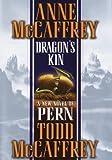 Dragon's Kin (Mccaffrey, Anne)