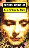 Les jardins du tigre par Grisolia