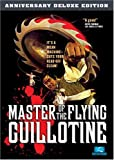 Master Of The Flying Guillotine (2-Disc Anniversary Edition)