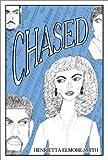 Chased, Henrietta Elmore-Smith, 0805952462