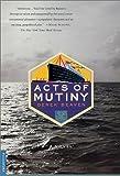 Acts of Mutiny, Derek Beaven, 0312241216