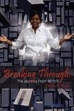 Breaking Through, Tabitha R. Butler, 1434388441
