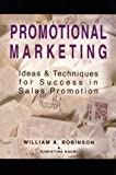 Promotional Marketing, William Robinson and Christine Hauri, 0844231517