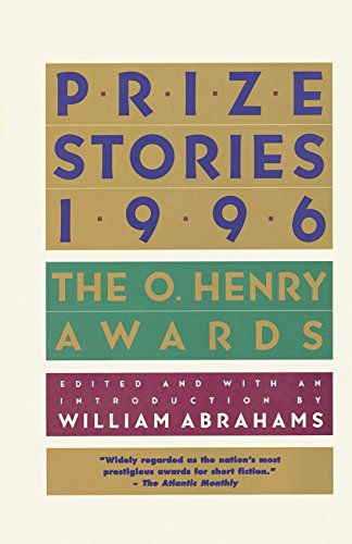 Prize Stories 1996: The O. Henry Awards (The O. Henry Prize Collection) ()