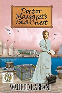 Doctor Margaret's Sea Chest by Waheed Rabbani ebook deal