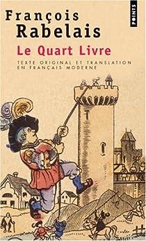 Le quart livre - François Rabelais - Babelio