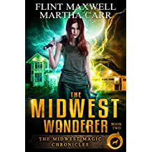 The Midwest Wanderer: The Revelations of Oriceran (Midwest Magic Chronicles Book 2)