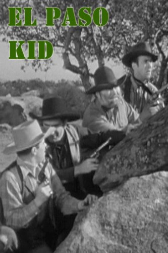 Amazon.com: El Paso Kid: Sunset Carson, Marie Harmon, Hank Patterson