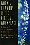 Work and Rewards in the Virtual Workplace 9780814403754