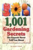 img - for 1,001 Gardening Secrets the Experts Never Tell You About book / textbook / text book