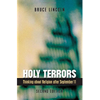 Holy Terrors, Second Edition: Thinking About Religion After September 11