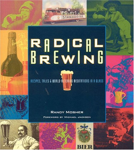 Radical-Brewing-Recipes-Tales-and-World-Altering-Meditations-in-a-Glass