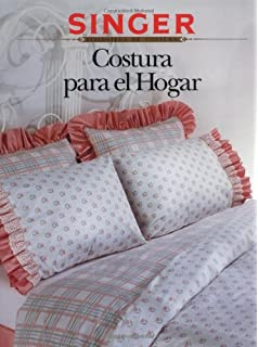 Costura para el Hogar (Sewing for the Home)