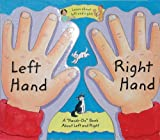 Left Hand, Right Hand: A Hands-On Book About Left and Right (Barron's Educational Series)