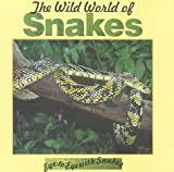 The Wild World of Snakes, Lynn M. Stone, 1559162619