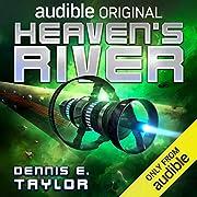 Heaven's River por Dennis E. Taylor