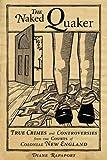 The Naked Quaker, Diane Rapaport, 1933212969