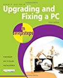 Upgrading and Fixing a PC in easy steps