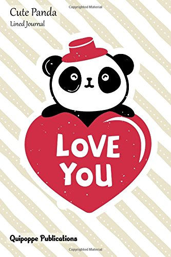 Cute Panda Lined Journal: Medium College Ruled Notebook With Panda Love You Cover pdf