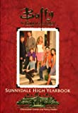 The Sunnydale High Yearbook, Christopher Golden and Nancy Holder, 067103541X