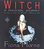 Witch, Fiona Horne, 0007103999